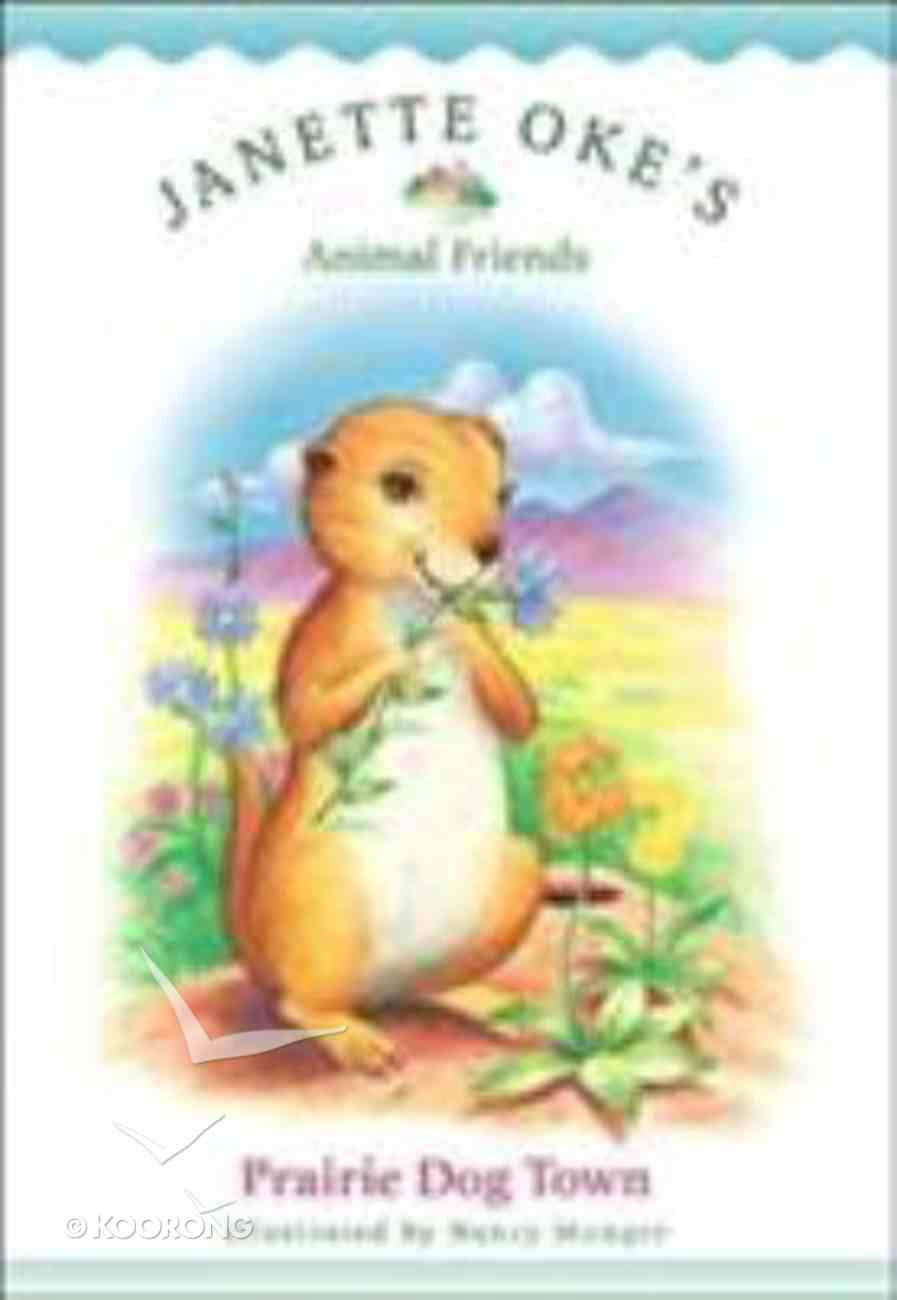 Prairie Dog Town (#07 in Animal Friends Series) Paperback