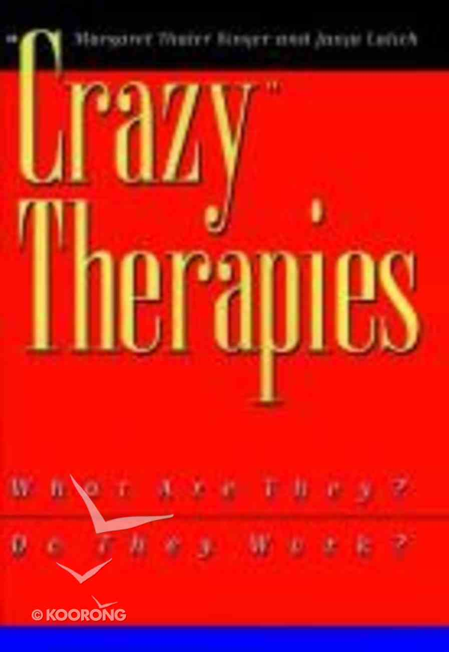 Crazy Therapies: What Are They? Paperback