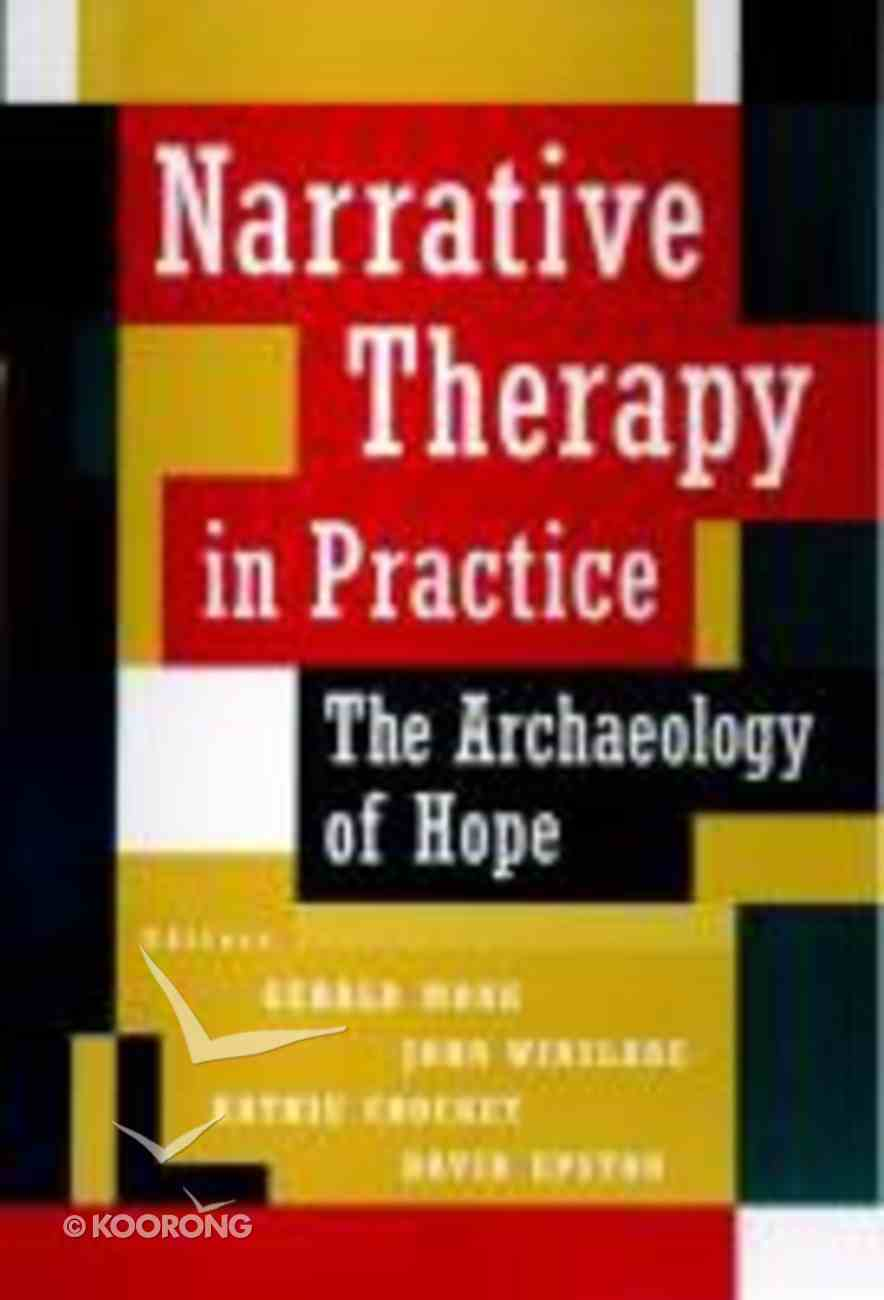 Narrative Therapy in Practice Hardback