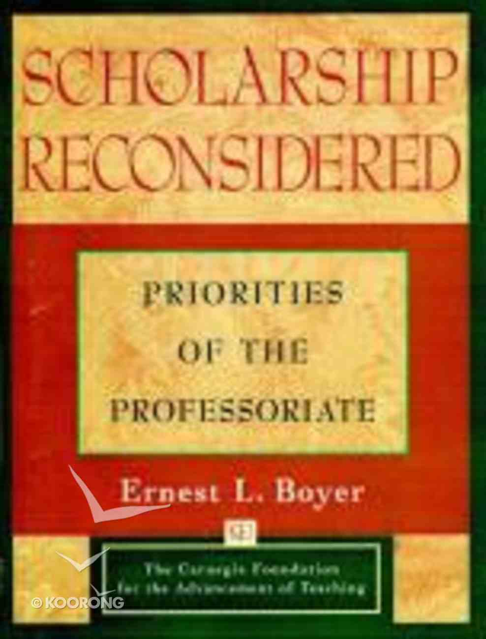Scholarship Reconsidered Paperback