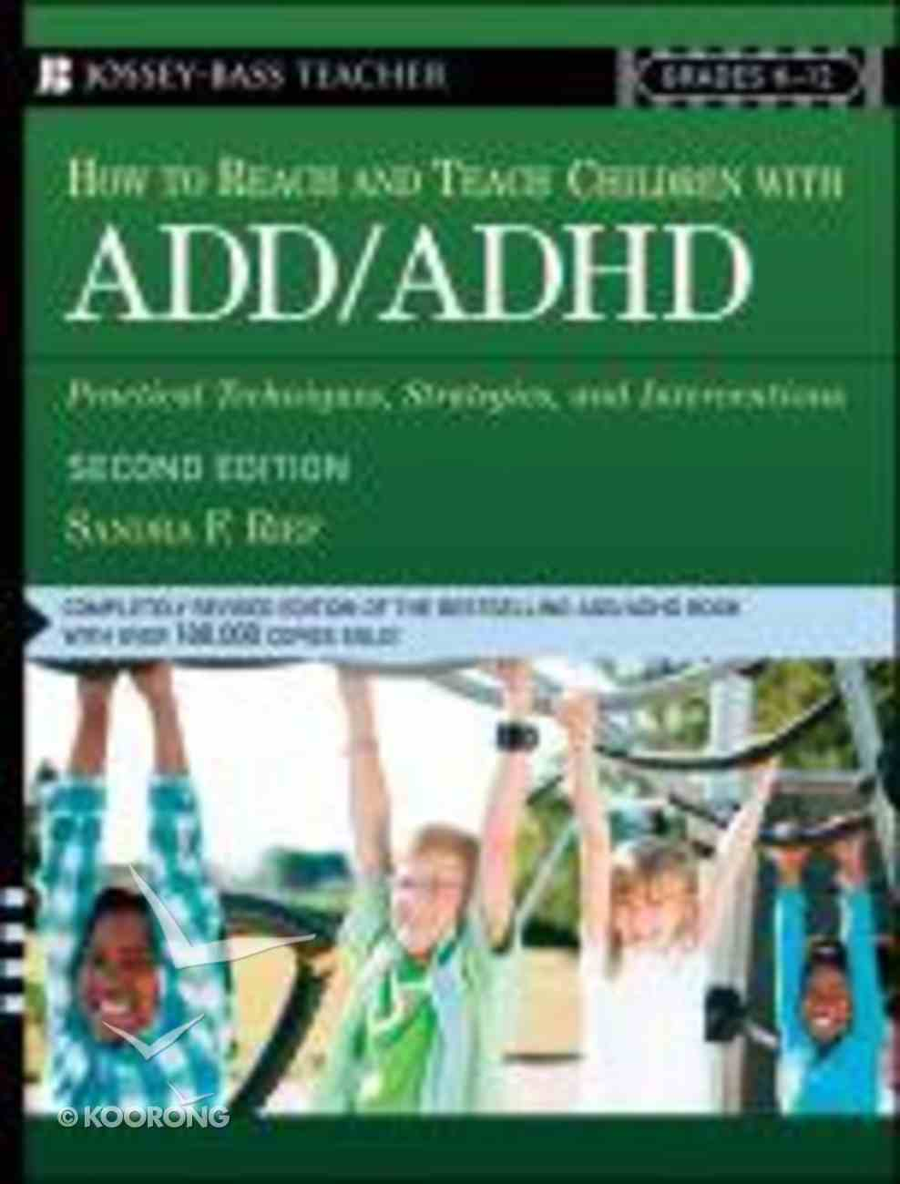 How to Reach & Teach Children With Add/Adhd Paperback