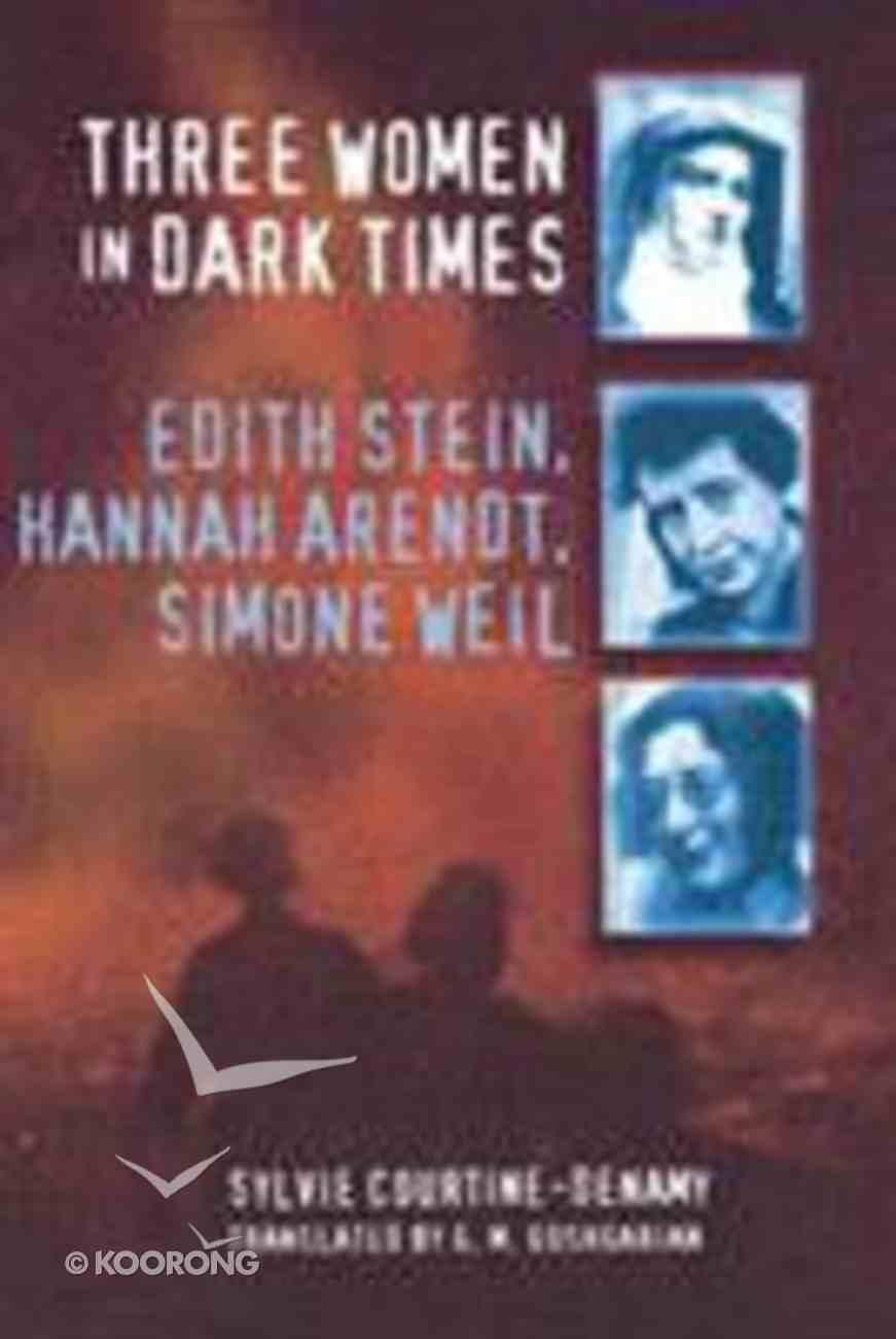Three Women in Dark Times Paperback