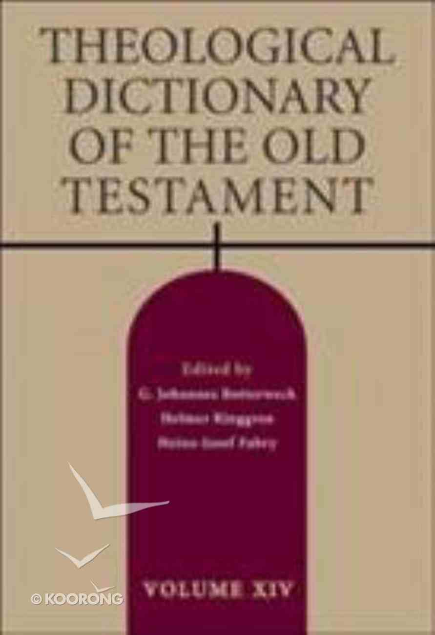 Theological Dictionary of the Old Testament (#14 in Theological Dictionary Of The Old Testament Series) Hardback