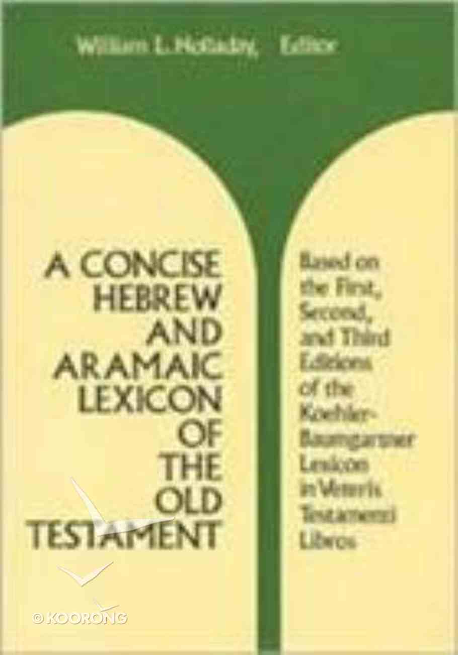 Concise Hebrew & Aramaic Lexicon Old Testament Hardback