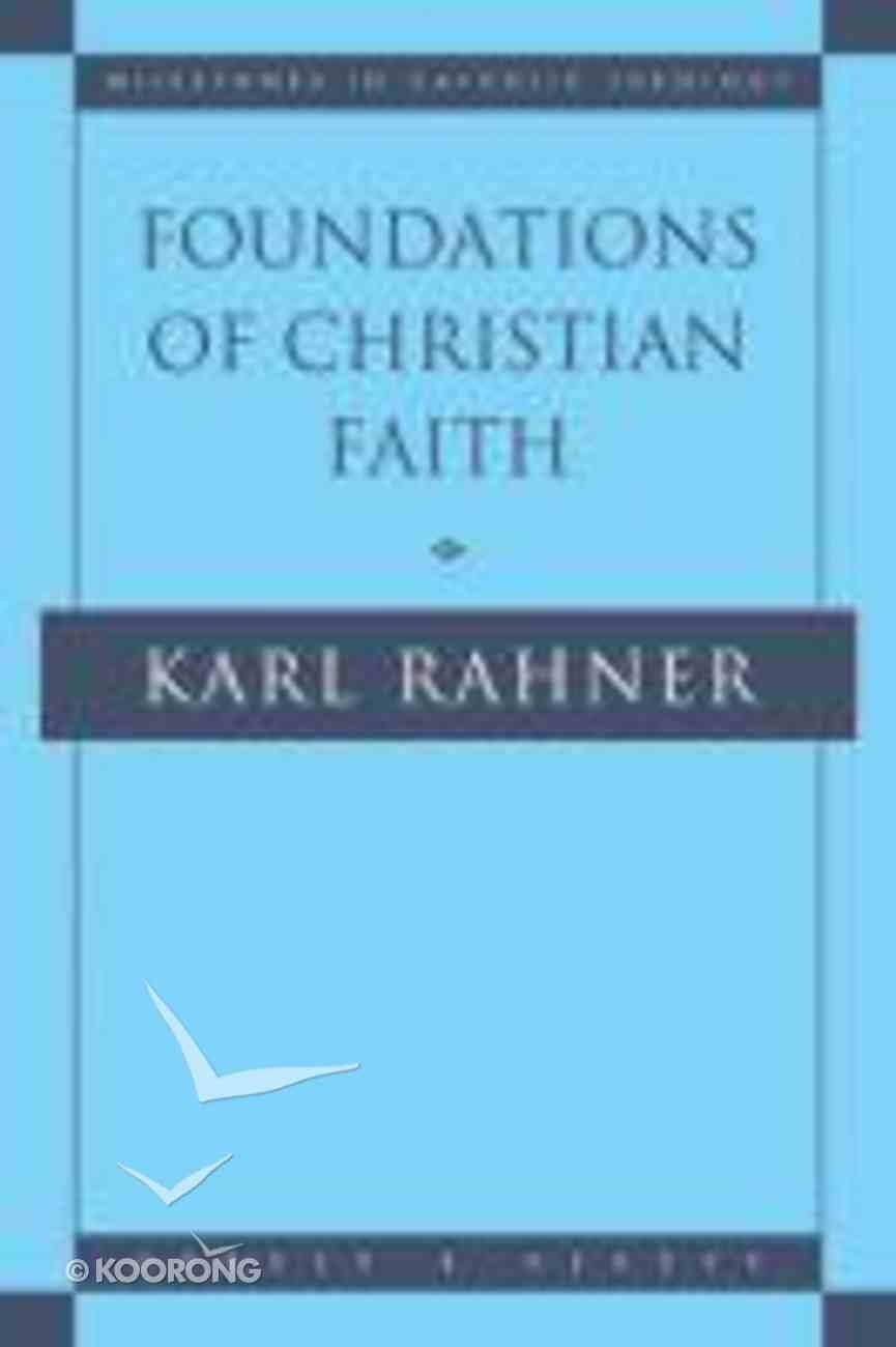 Foundations of Christian Faith Paperback