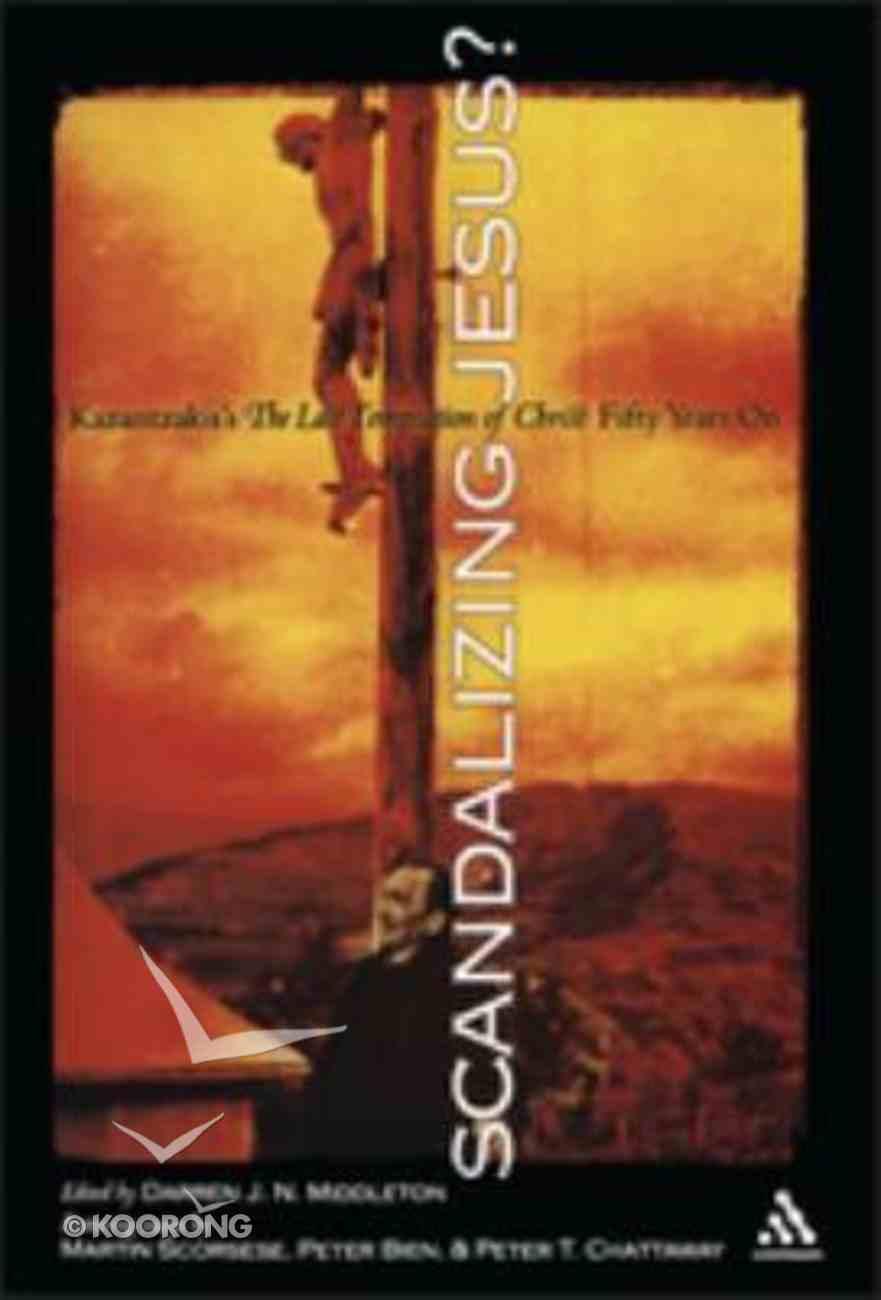 Scandalizing Jesus Paperback