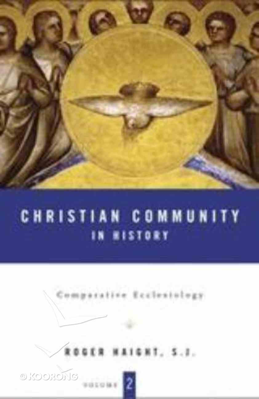 Comparative Ecclesiology (#02 in Christian Community In History Series) Hardback