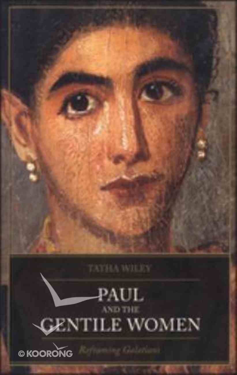Paul and the Gentile Women Paperback