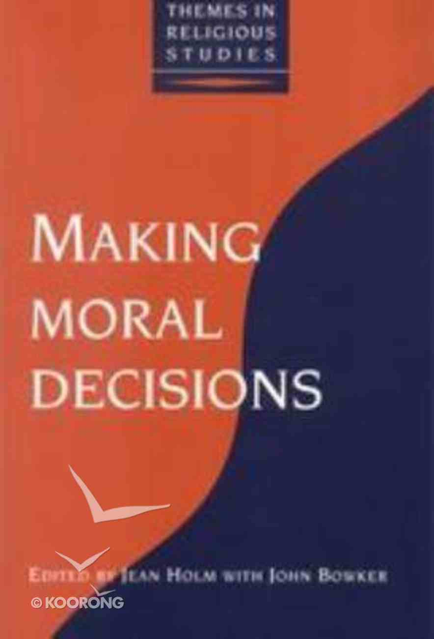 Making Moral Decisions Paperback