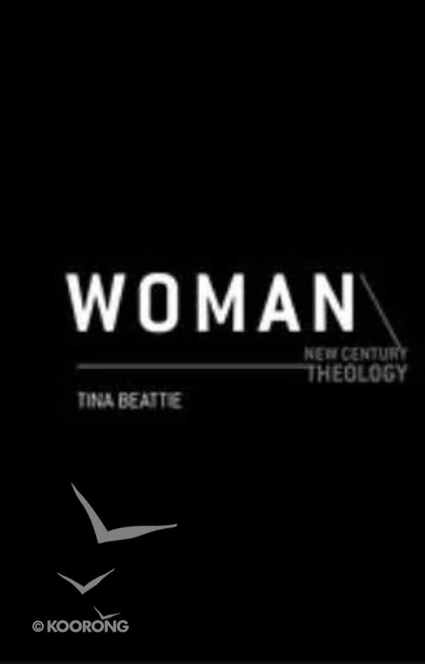 Woman (New Century Theology Series) Paperback