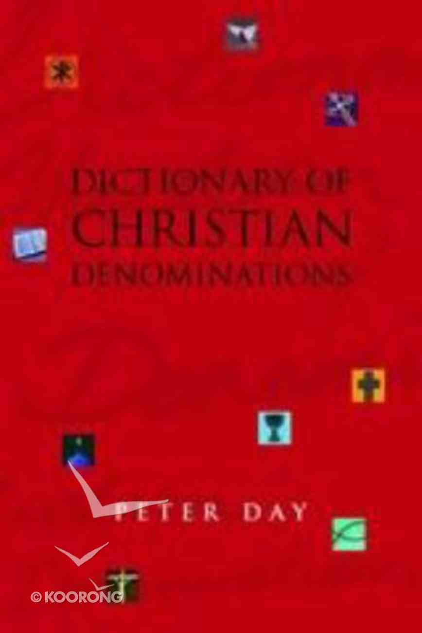 Dictionary of Christian Denominations Hardback