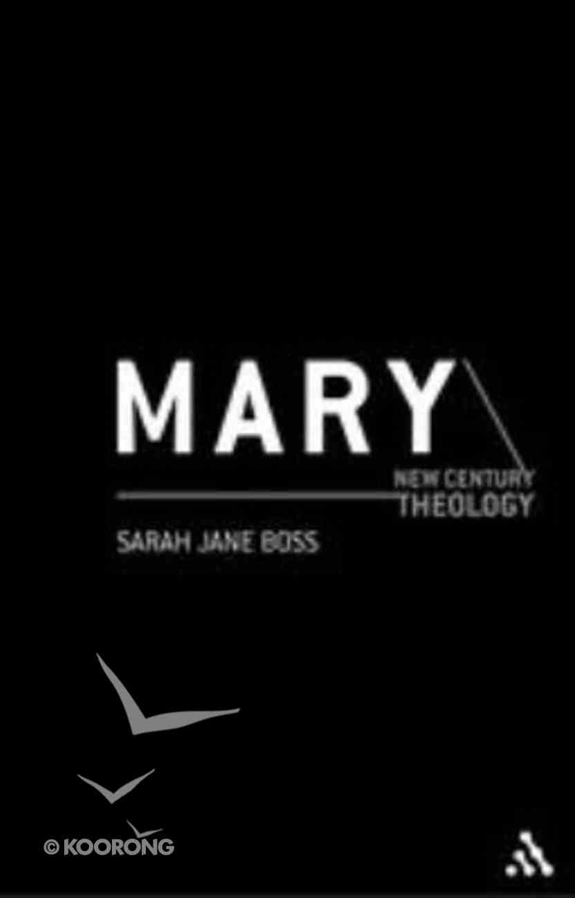 Mary (New Century Theology Series) Paperback