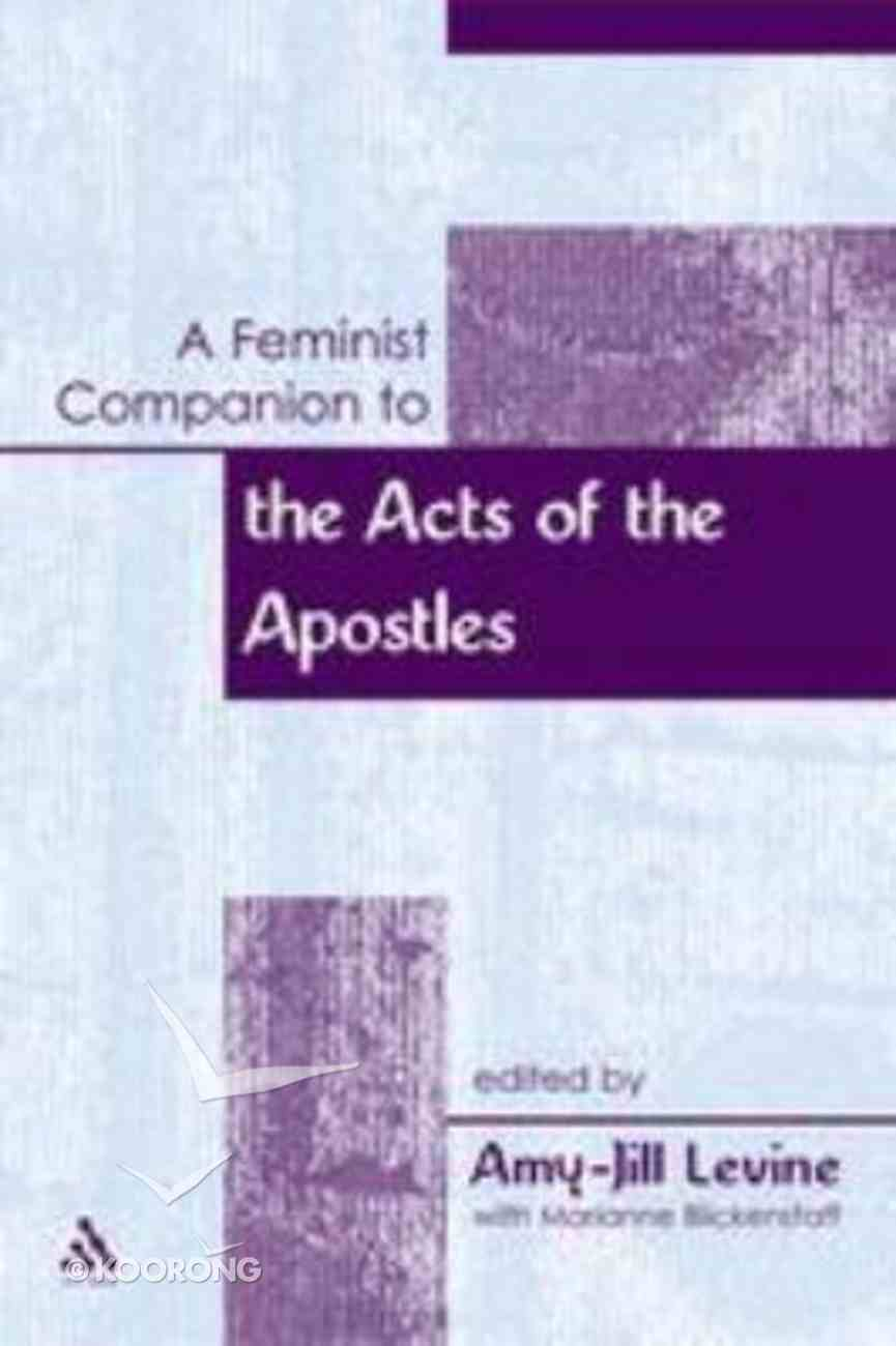 A Feminist Companion to the Acts of the Apostles Paperback
