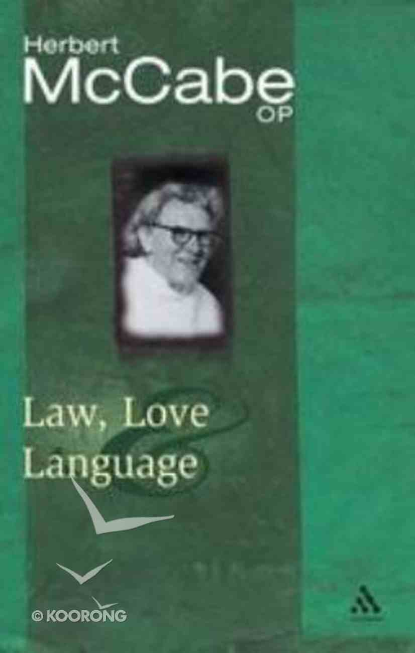 Law, Love and Language Paperback