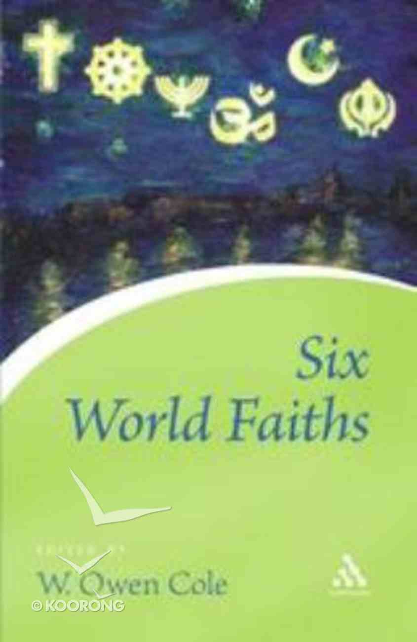Six World Faiths Paperback