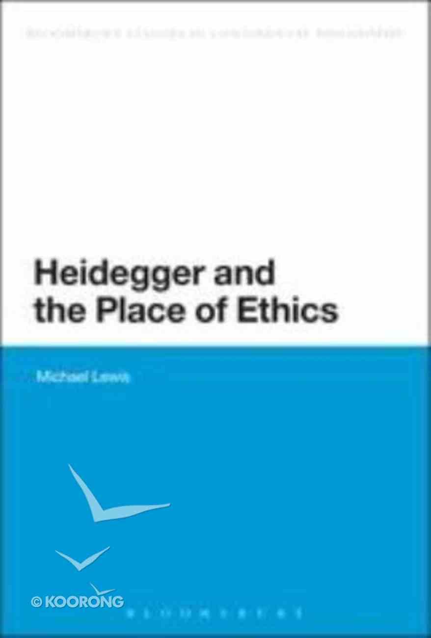 Heidegger and the Place of Ethics Hardback