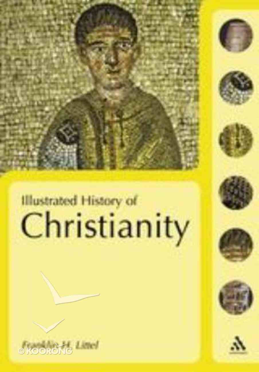 Illustrated History of Christianity Paperback