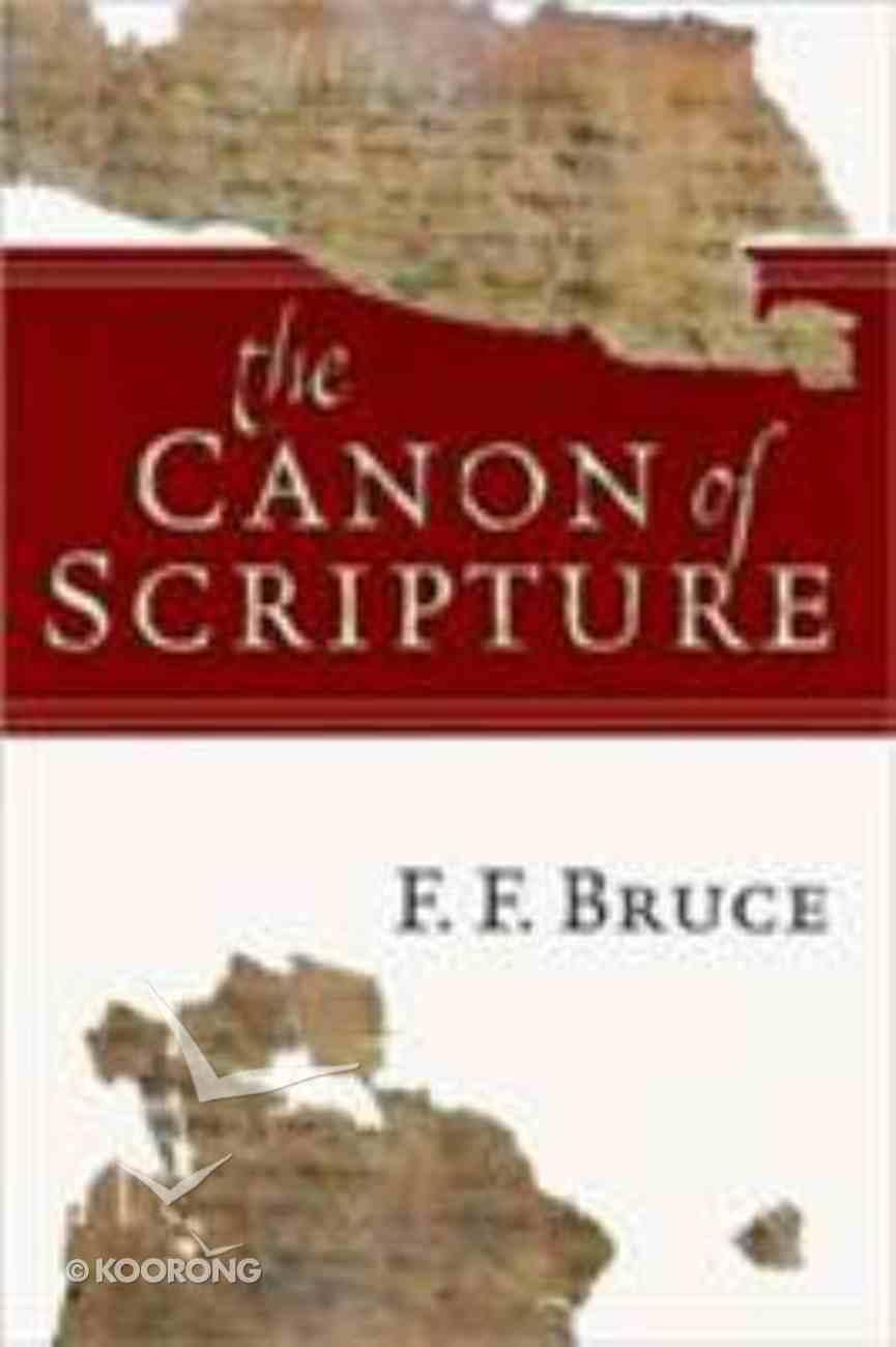 The Canon of Scripture Hardback