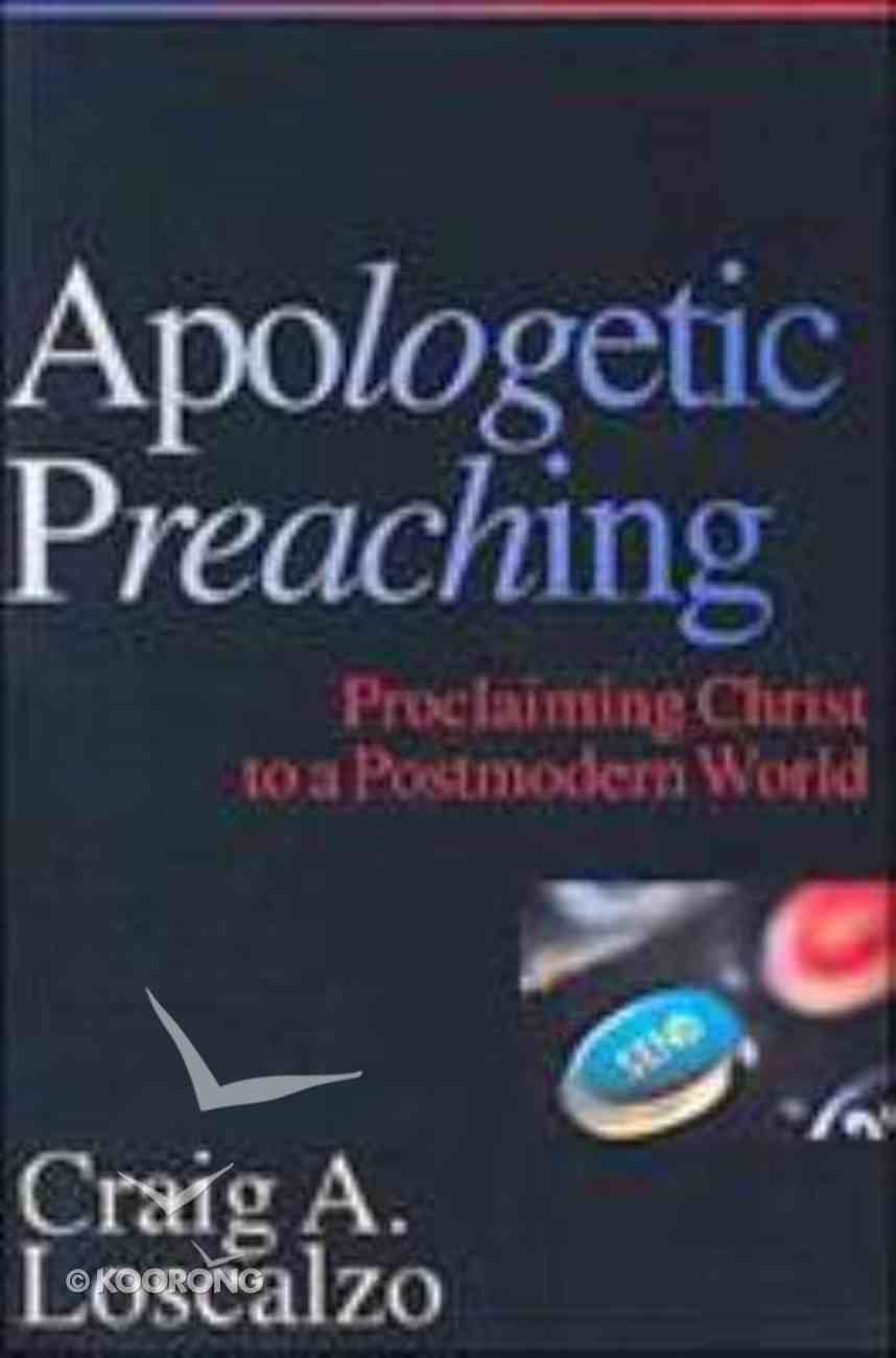 Apologetic Preaching Paperback
