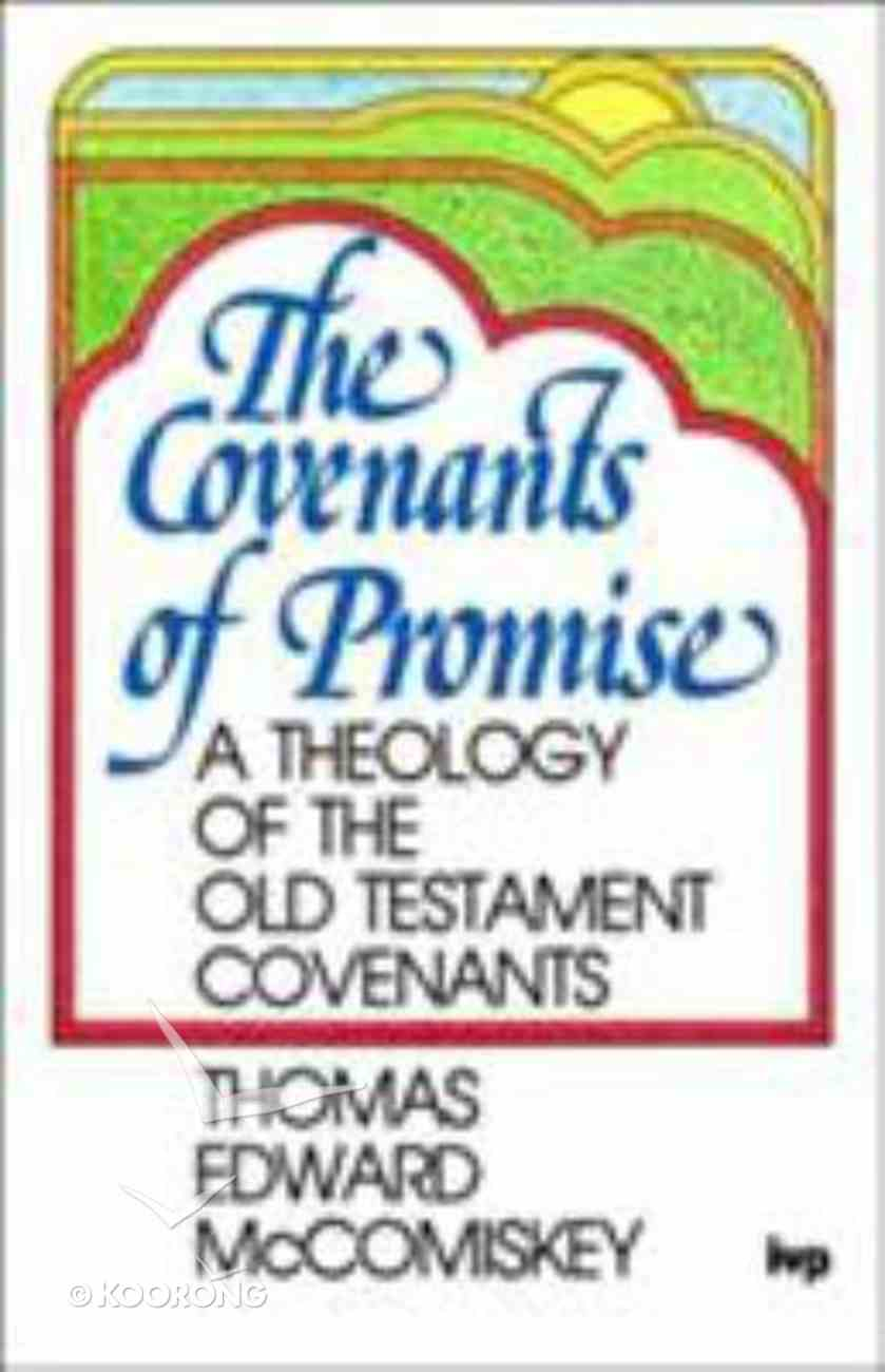 The Covenants of Promise Paperback