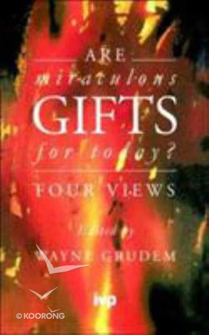Are Miraculous Gifts For Today? Paperback
