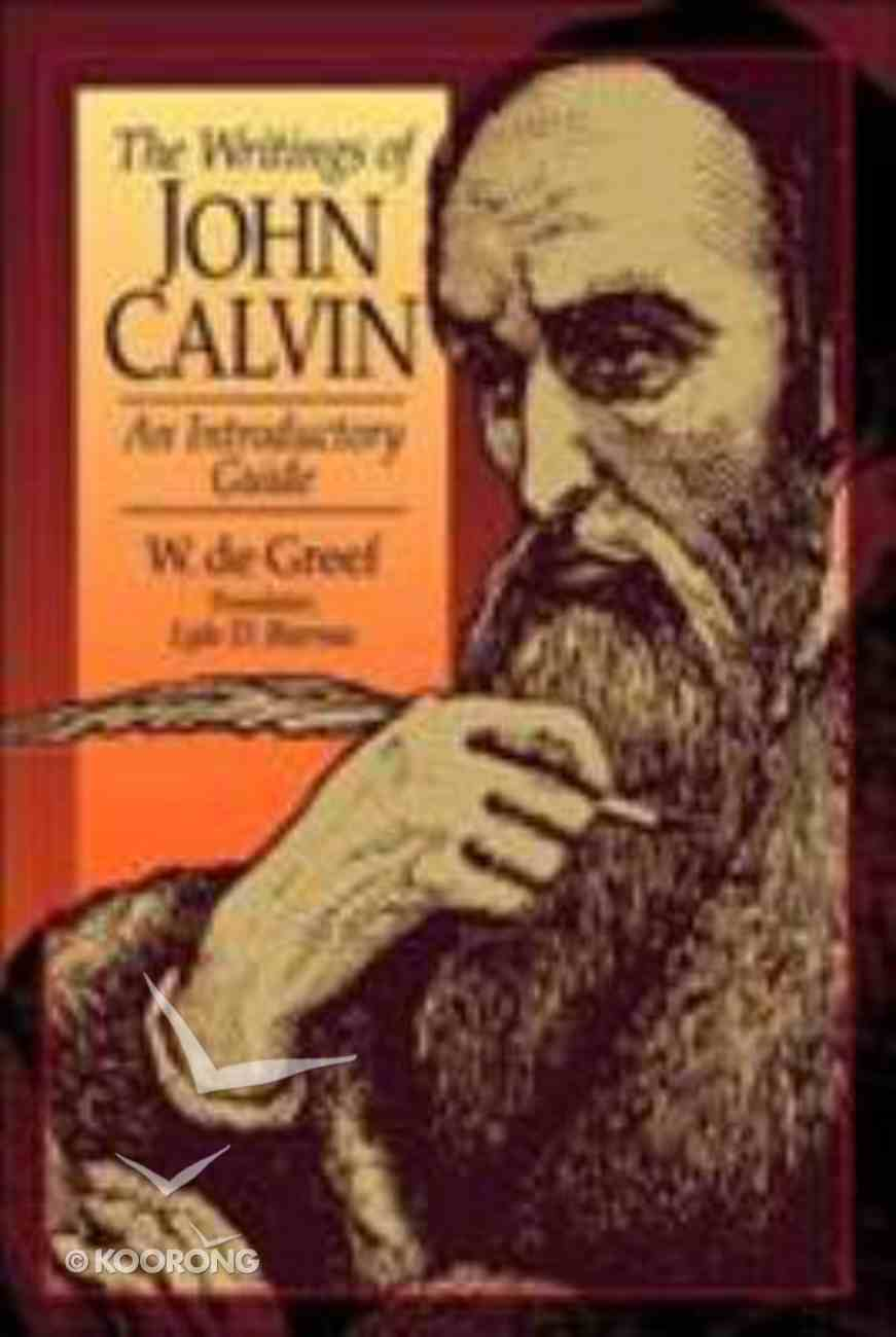 The Writings of John Calvin Paperback
