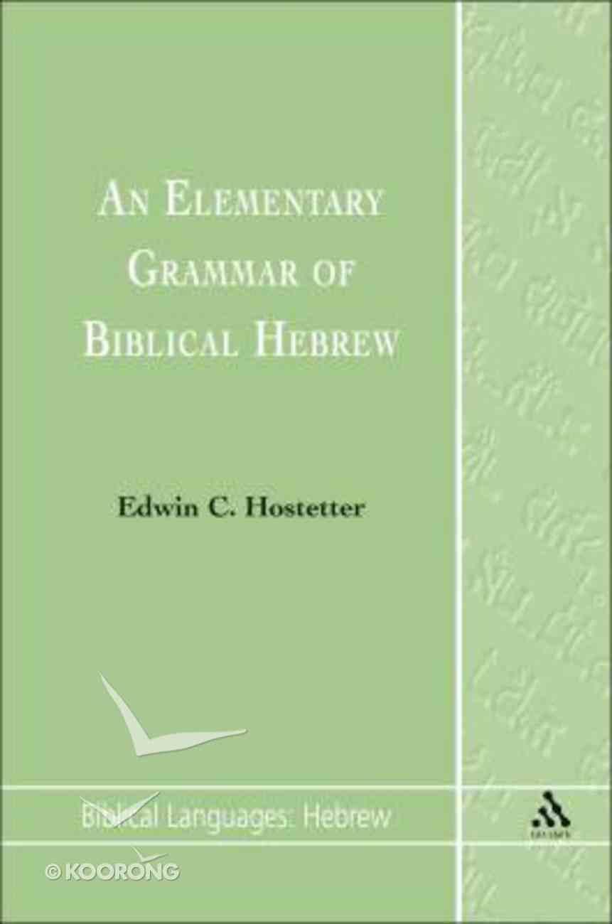 An Elementary Grammar of Biblical Hebrew Paperback