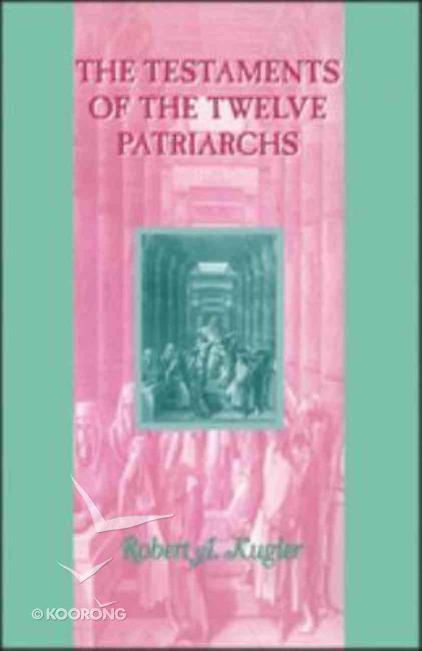 The Testaments of the Twelve Patriarchs Paperback