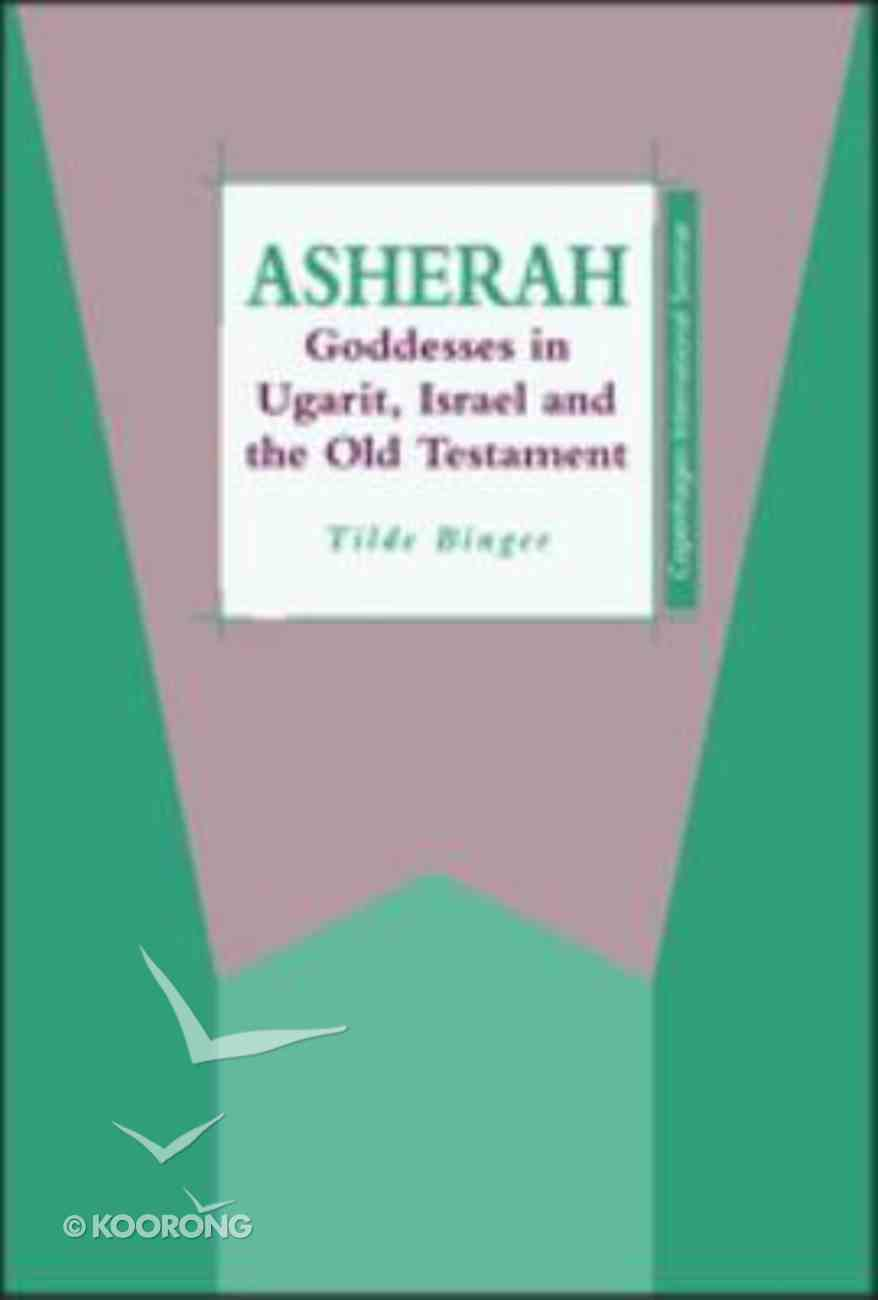 Josts: Asherah - Goddess in Ugarit, Israel and the Old Testament (Journal For The Study Of The Old Testament Supplement Series) Hardback