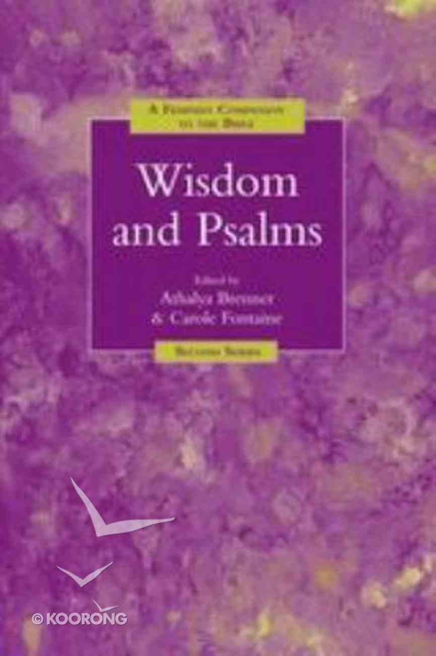 Wisdom Ans Psalms: A Feminist Companion to the Bible (2nd Series) Paperback