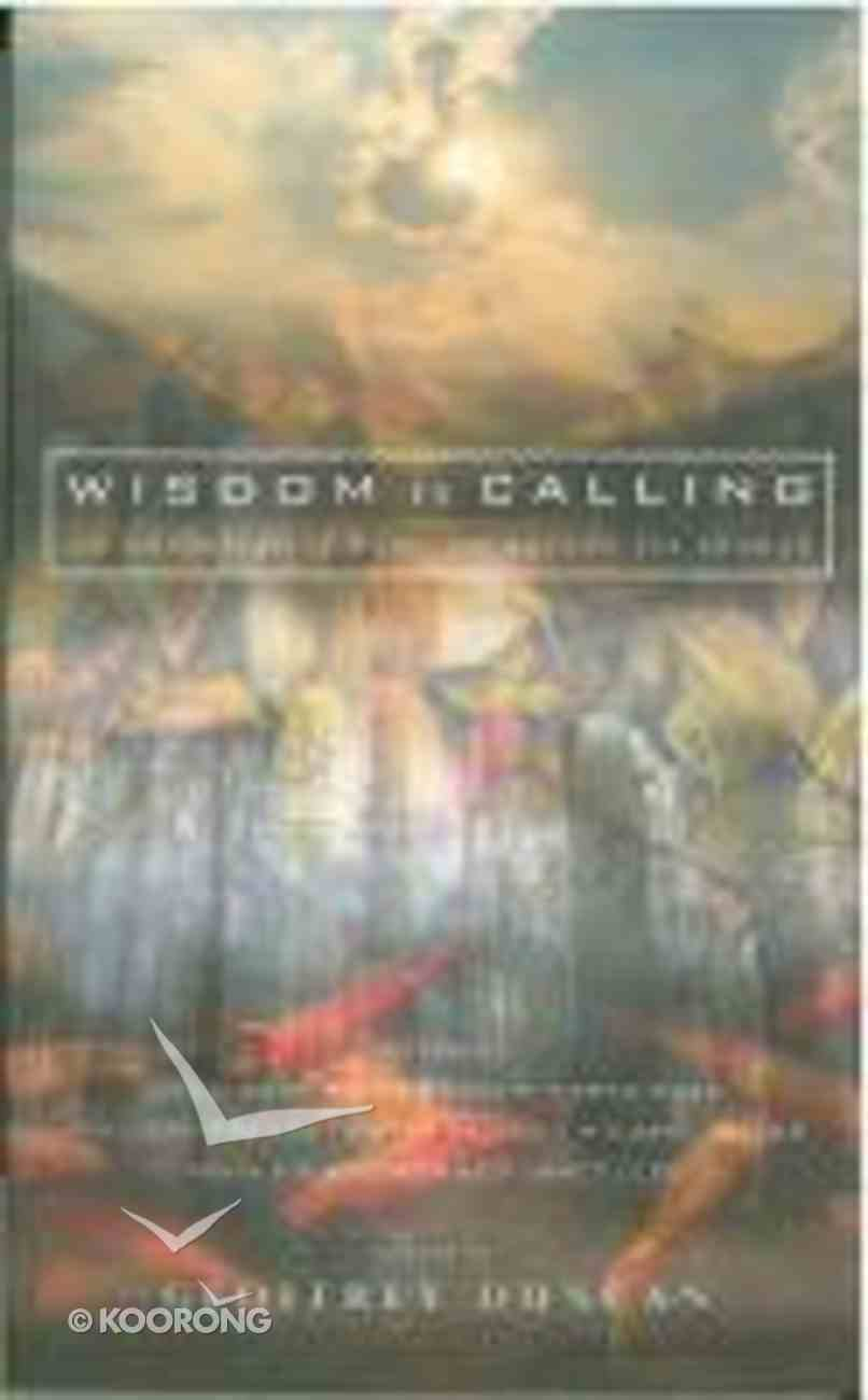 Wisdom is Calling Paperback