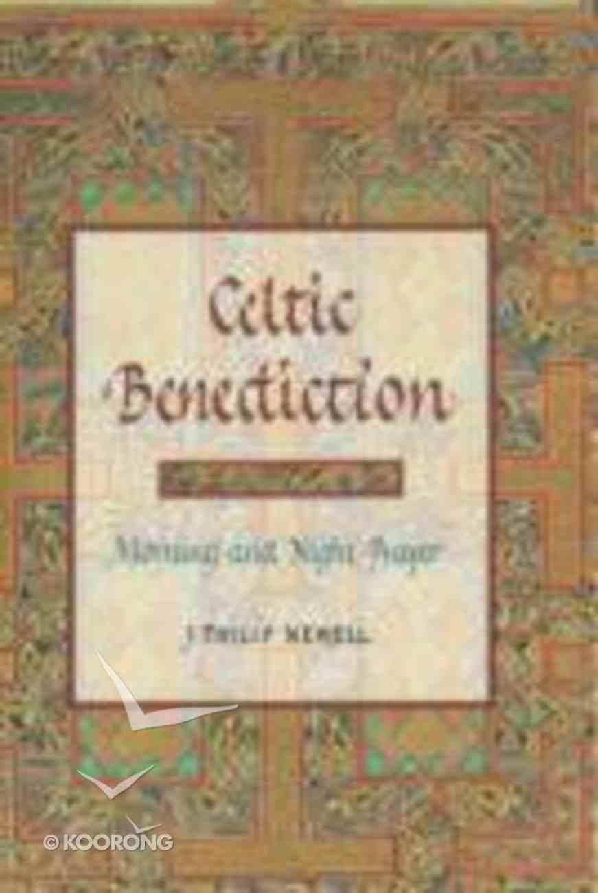 Celtic Benediction Hardback