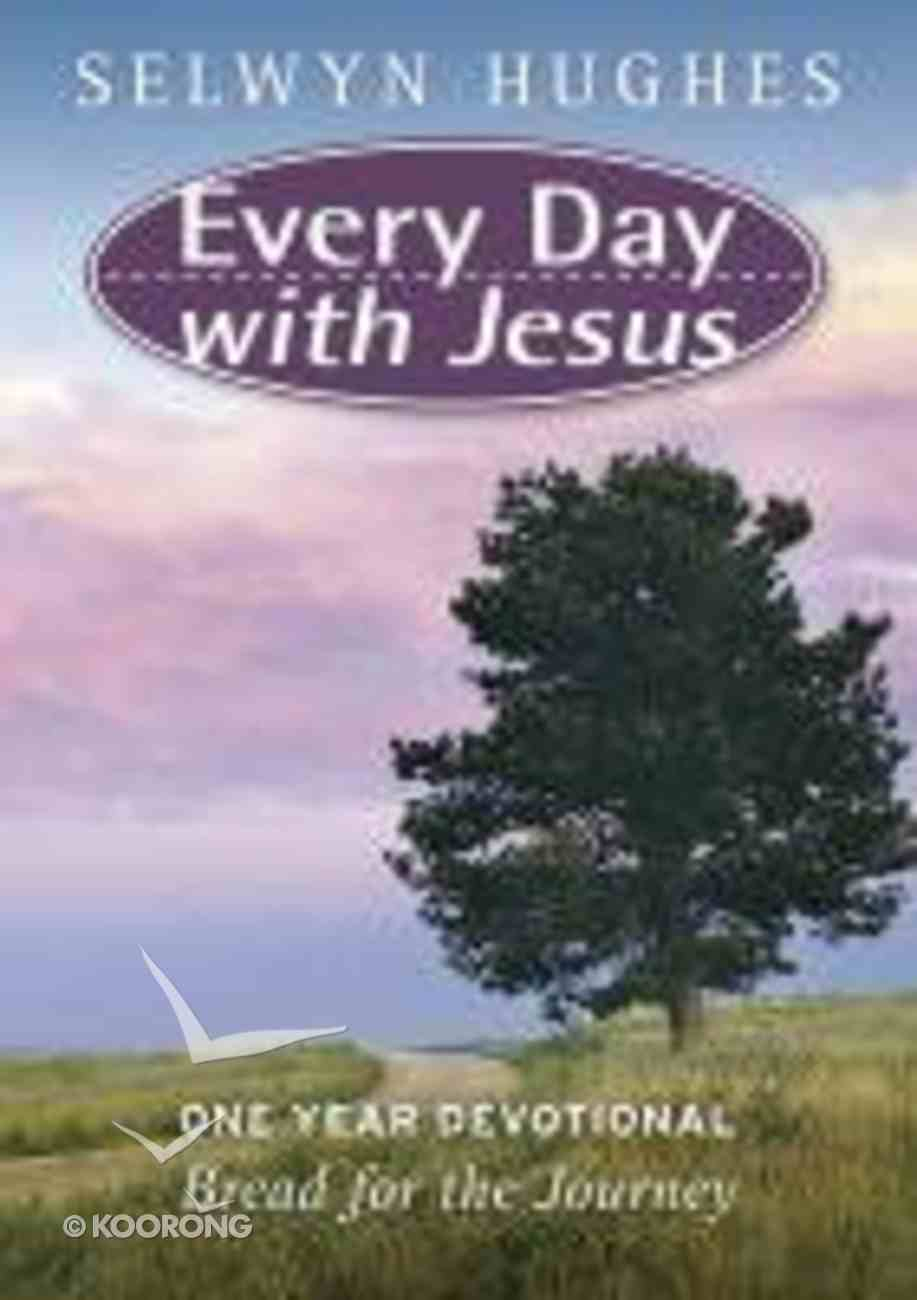 Bread For the Journey (#03 in Every Day With Jesus Devotional Collection Series) Paperback