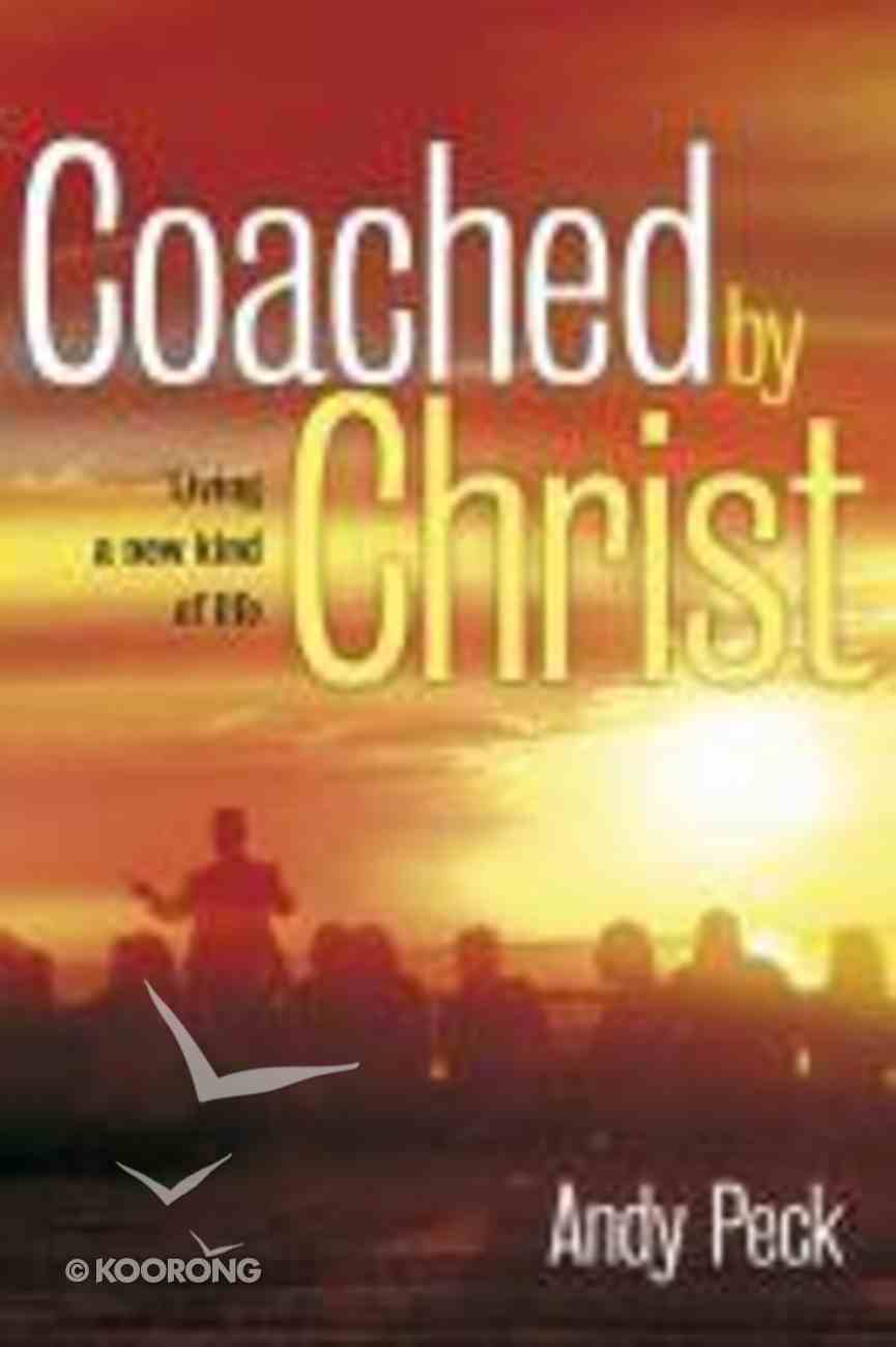 Coached By Christ Paperback