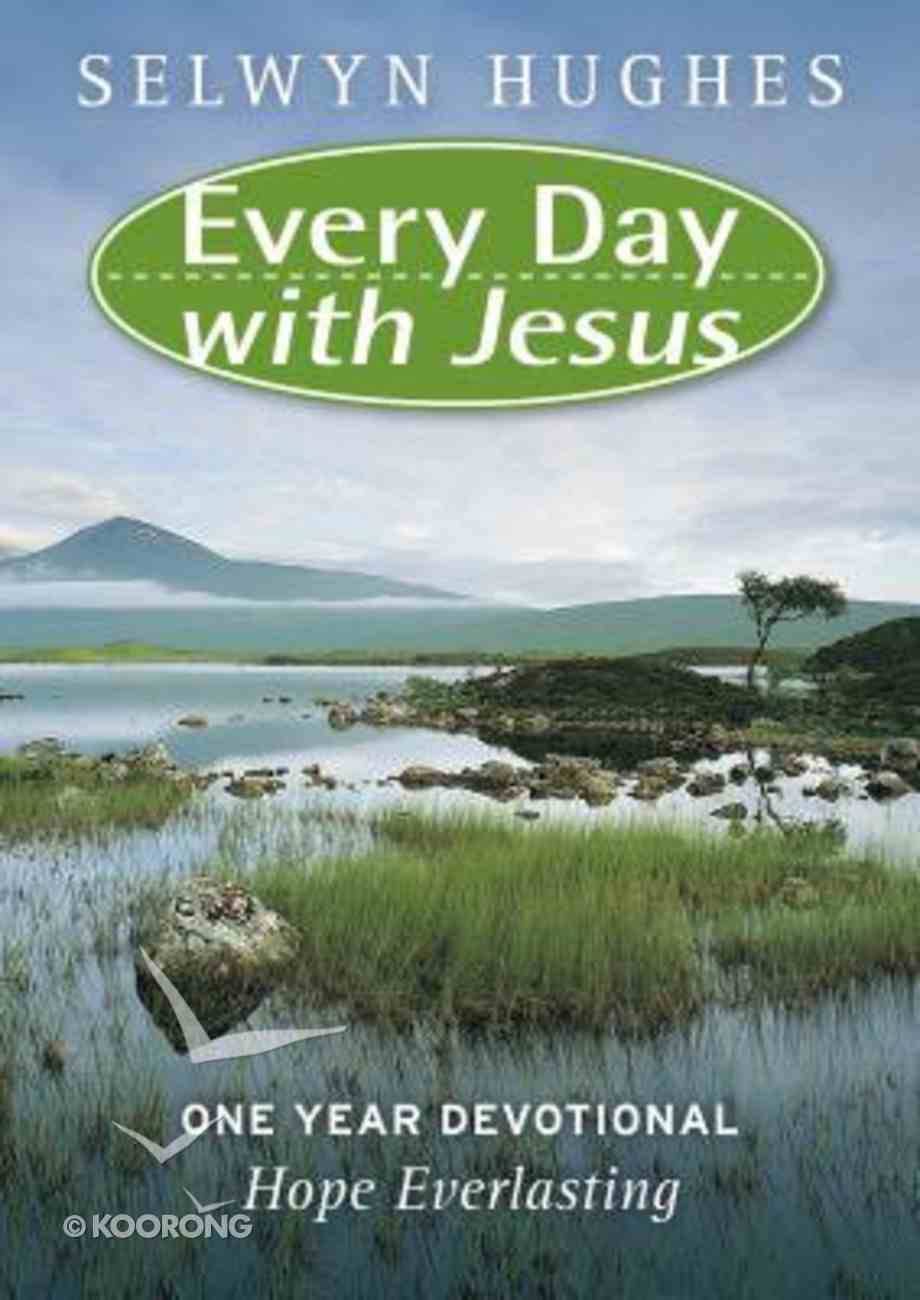 Hope Everlasting (#05 in Every Day With Jesus Devotional Collection Series) Paperback