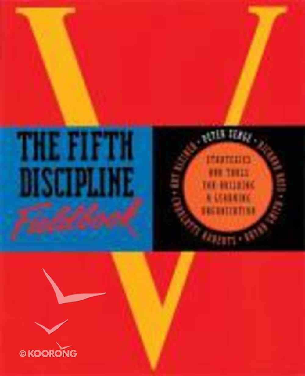 Fifth Discipline Fieldbook Paperback