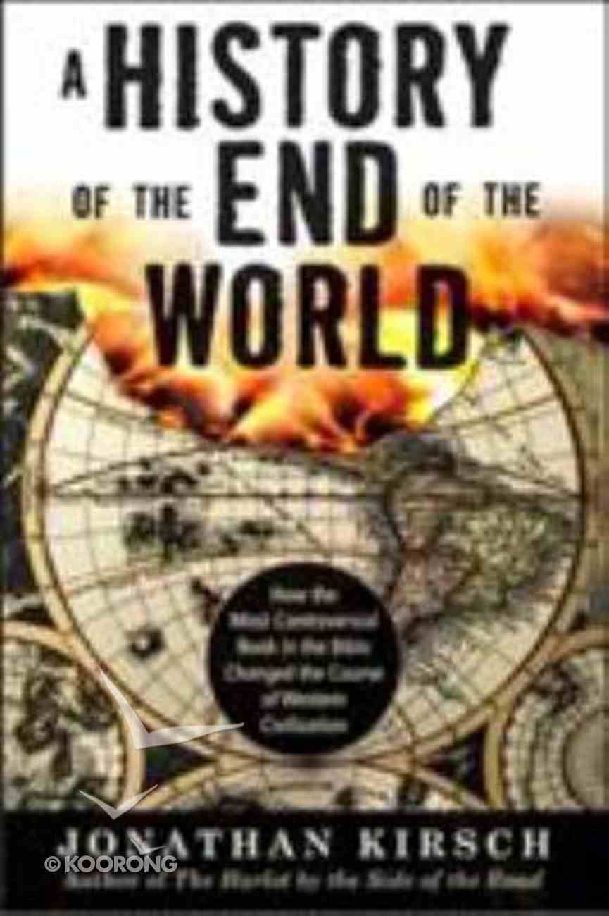 A History of the End of the World Paperback