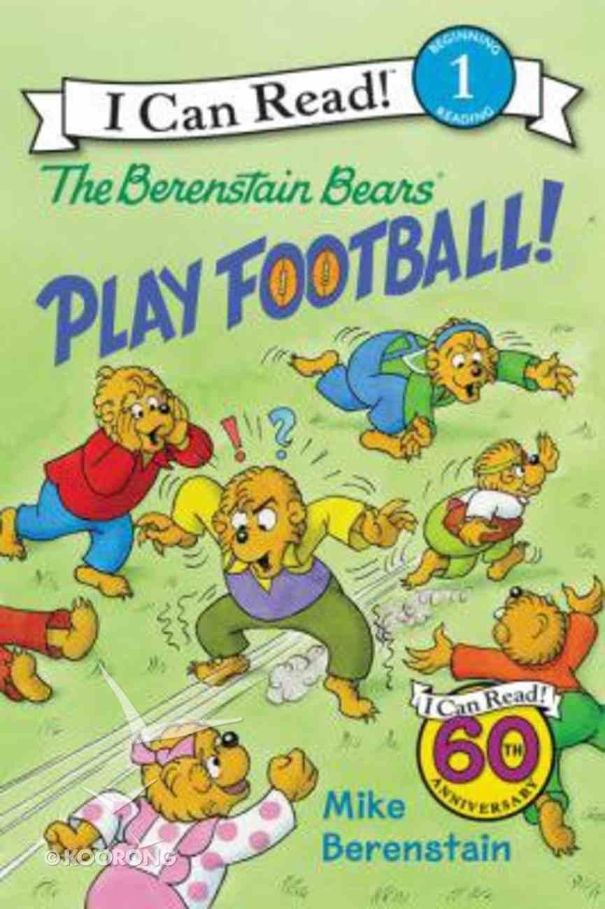 Play Football! (I Can Read!1/berenstain Bears Series) Hardback
