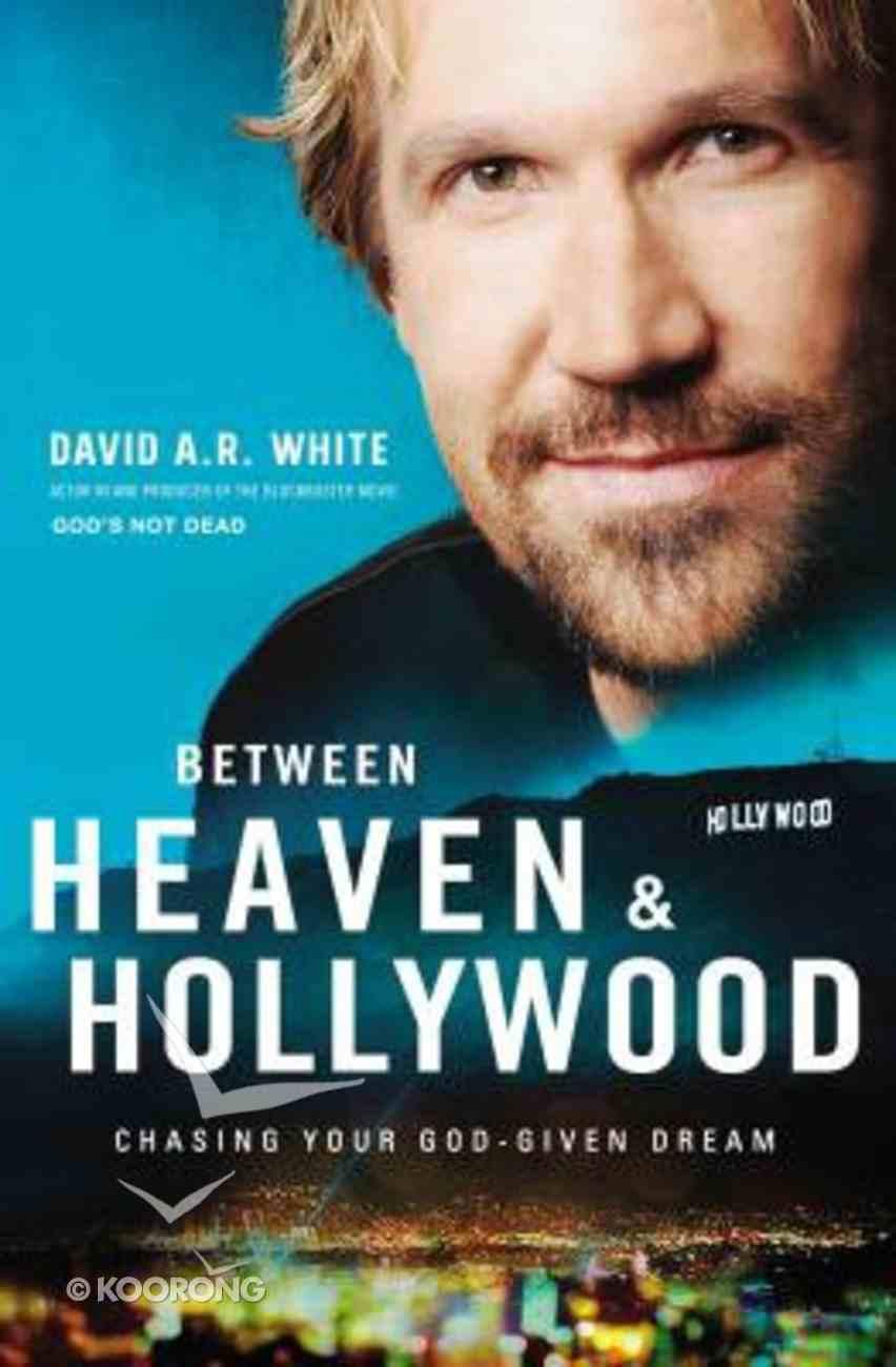 Between Heaven and Hollywood eBook