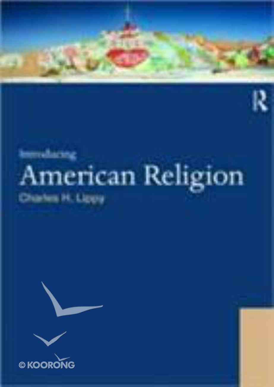 Introducing the American Religion Paperback