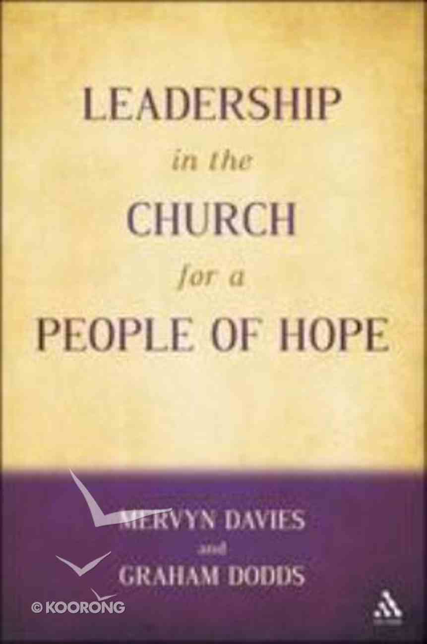 Leadership in the Church For a People of Hope Paperback