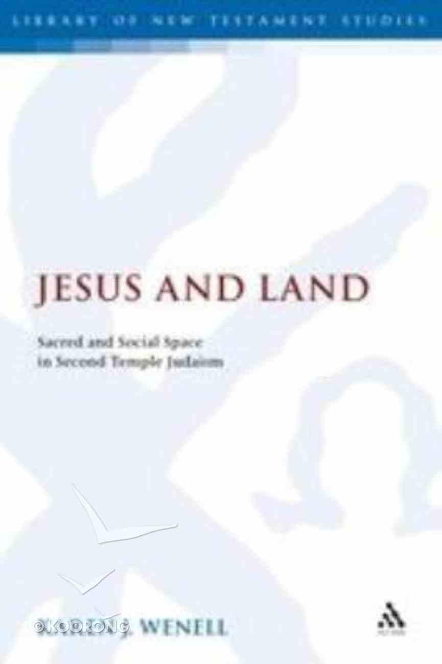 Jesus and Land Hardback