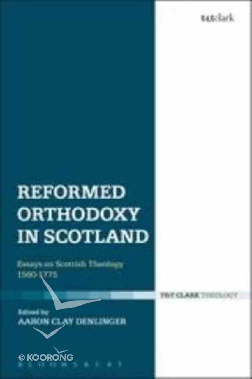 Reformed Orthodoxy in Scotland Hardback