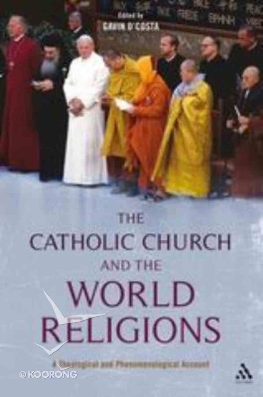 The Catholic Church and the World Religions Paperback