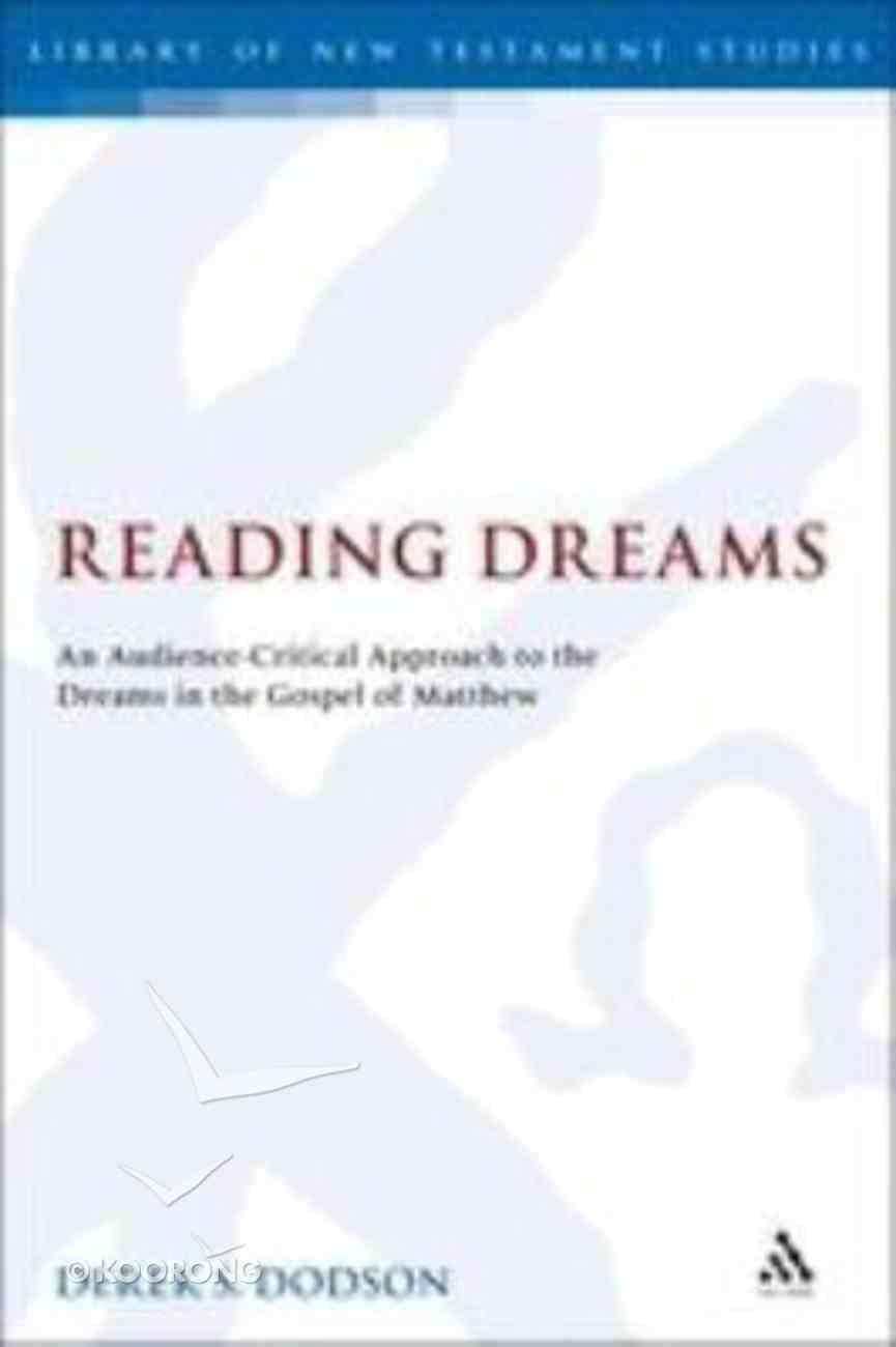 Reading Dreams (Library Of New Testament Studies Series) Hardback