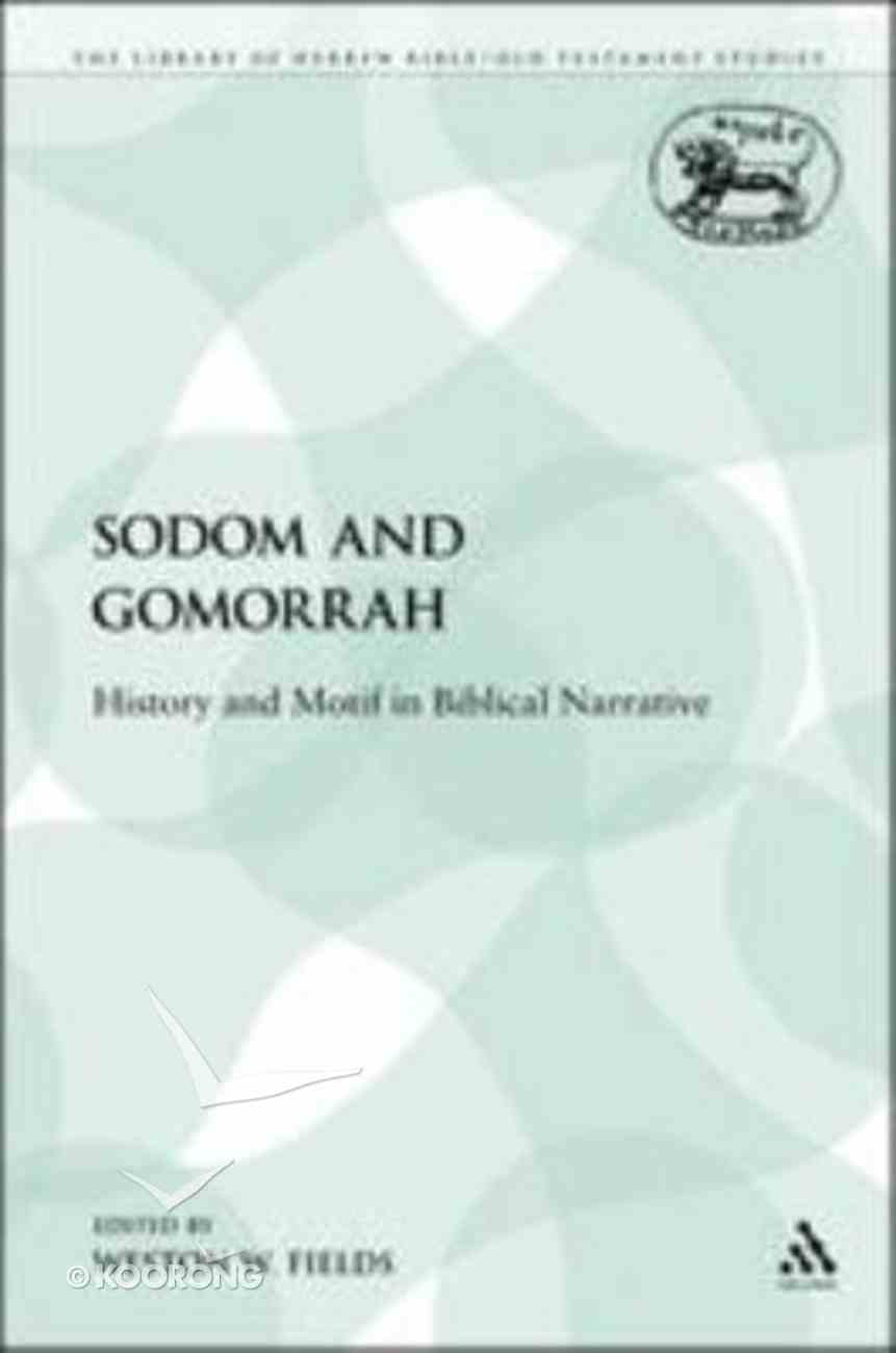 Sodom and Gomorrah (Library Of Hebrew Bible/old Testament Studies Series) Paperback