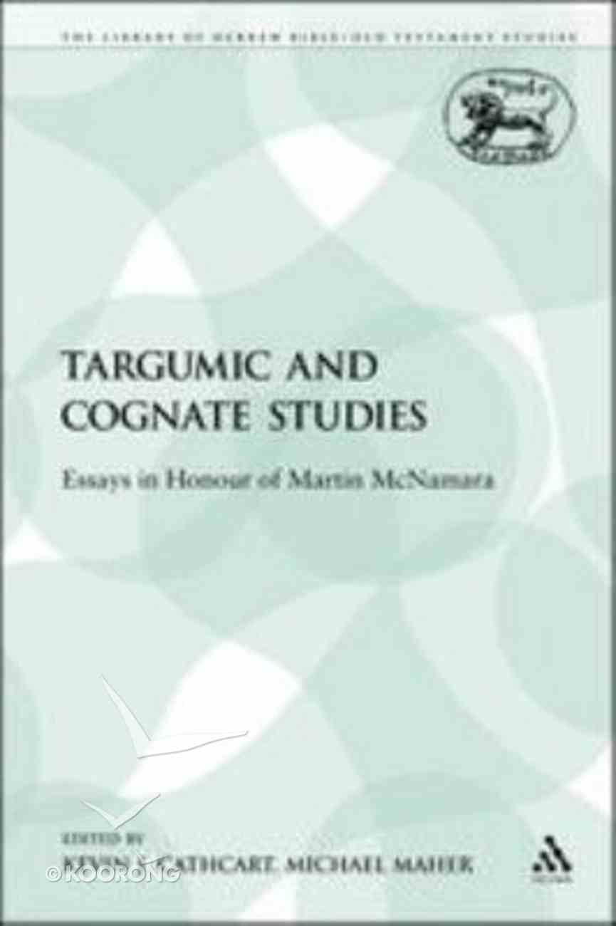Targumic and Cognate Studies (Library Of Hebrew Bible/old Testament Studies Series) Paperback