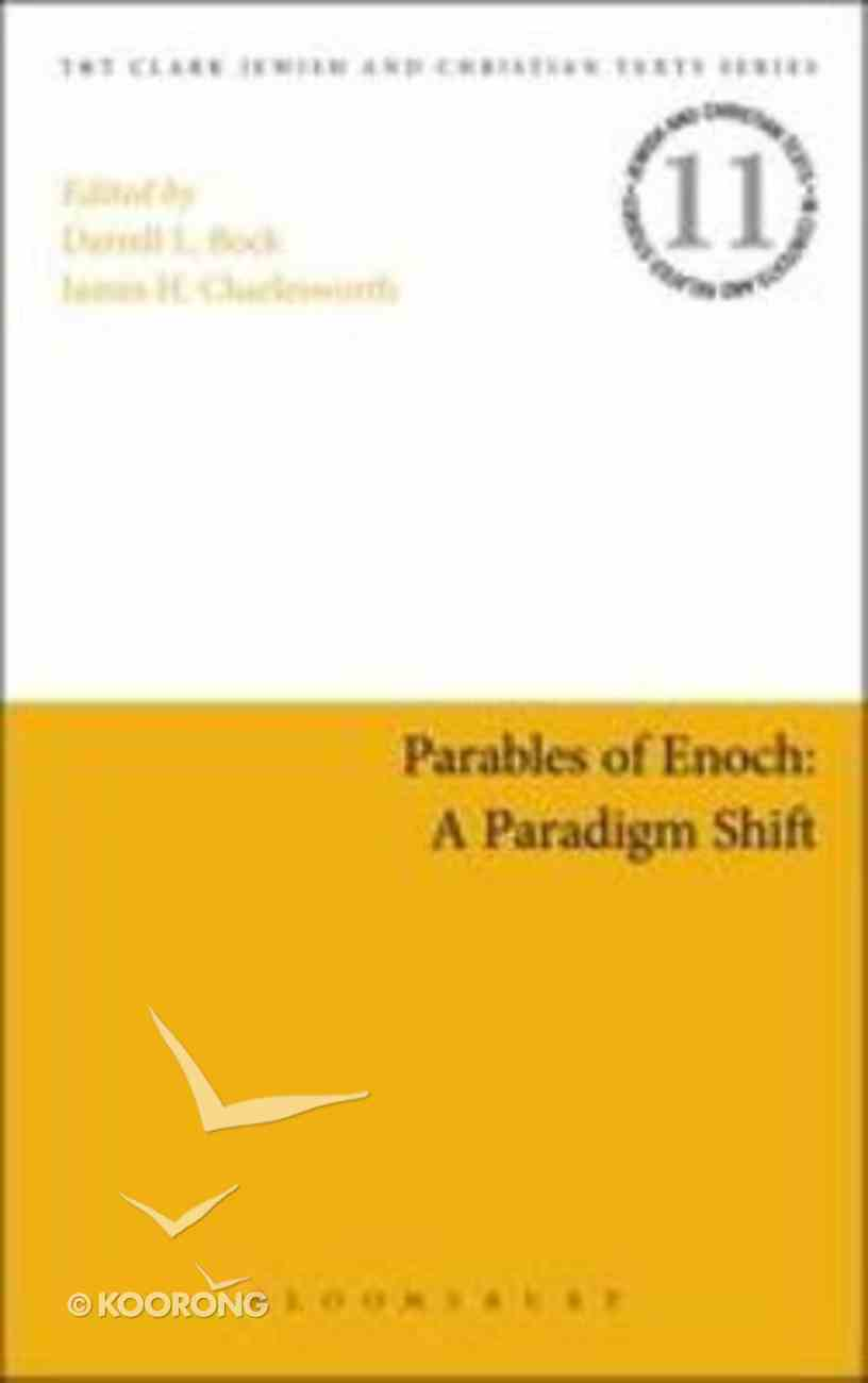 Parables of Enoch, Early Judaism, Jesus, and Christian Origins (Jewish & Christian Texts In Context & Related Studies Series) Hardback