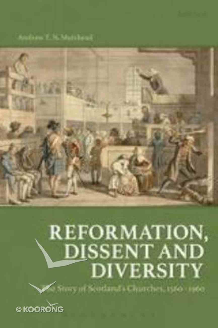 Reformation, Dissent and Diversity Hardback
