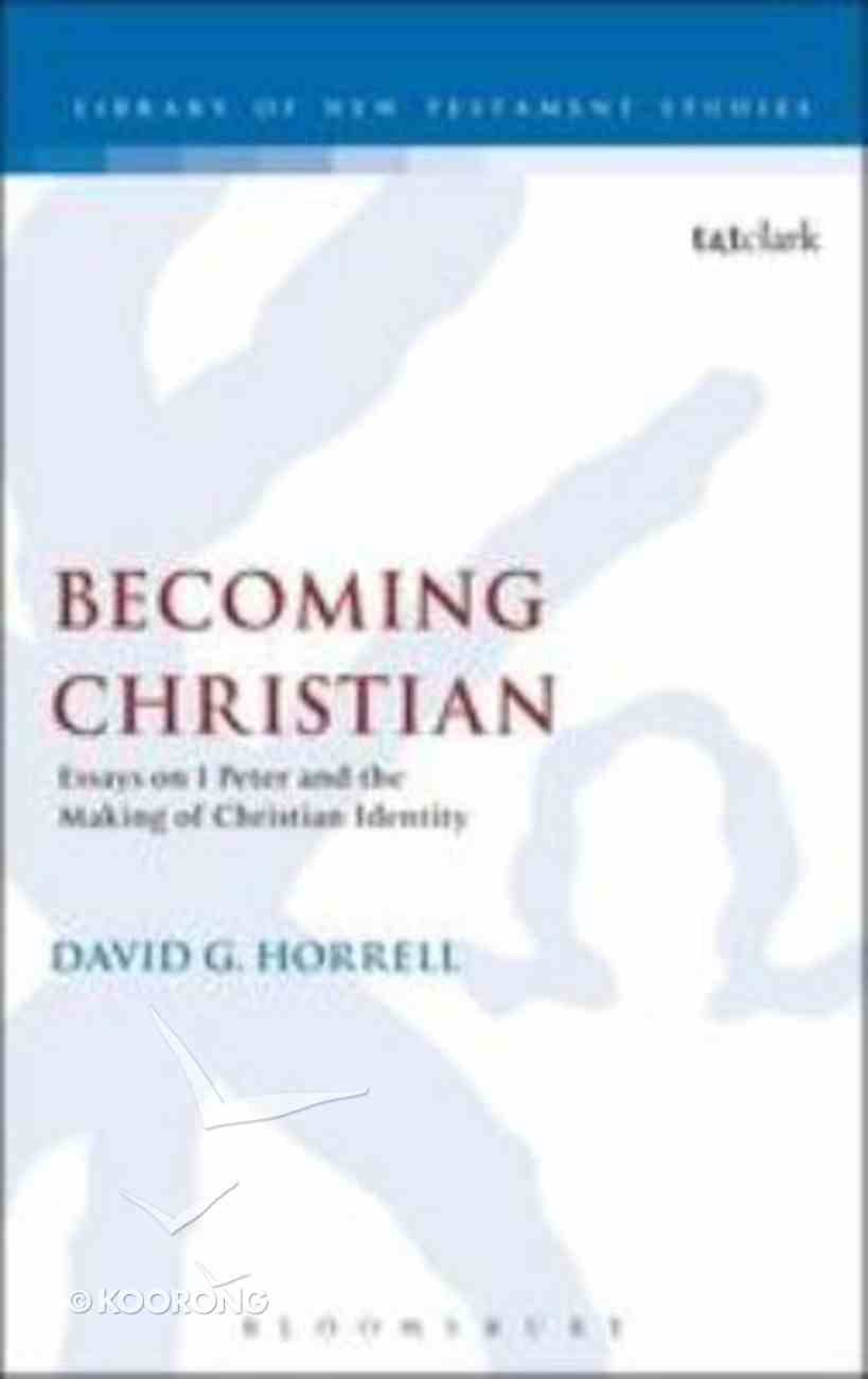 Becoming Christian (Library Of New Testament Studies Series) Paperback